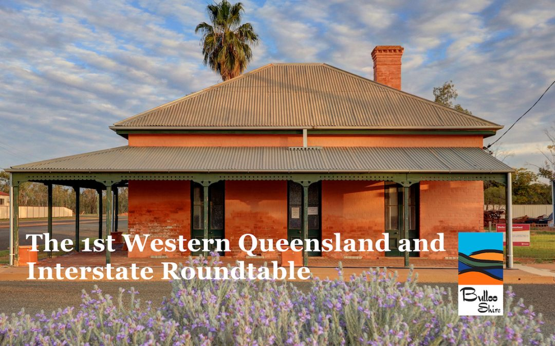 1st Western Queensland and Interstate Roundtable